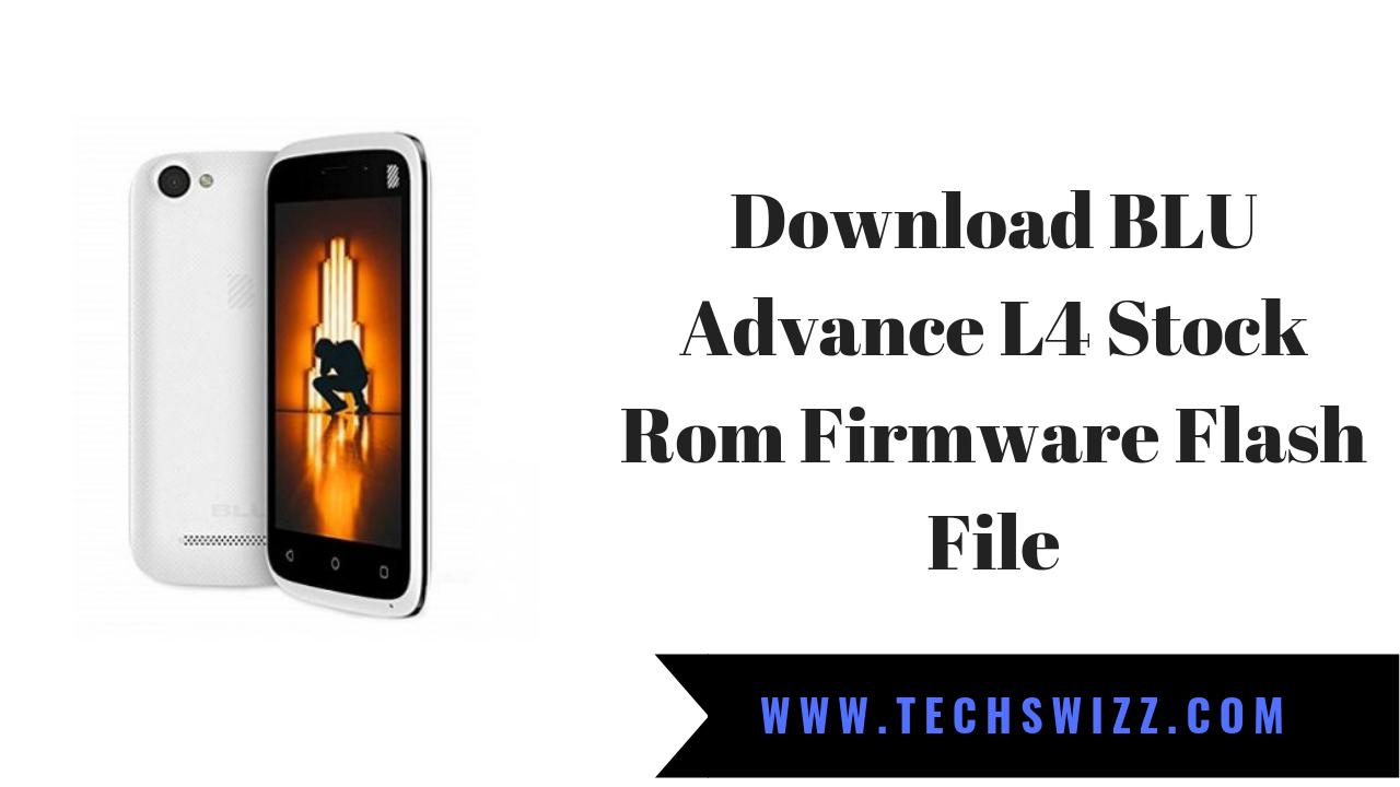 Download BLU Advance L4 Stock Rom Firmware Flash File