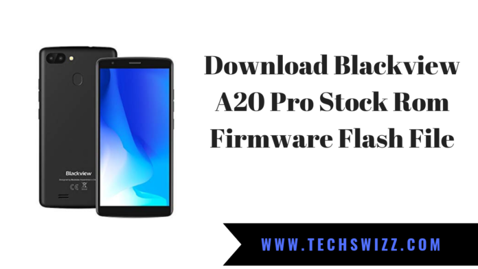 Blackview A20 Pro Stock Rom Firmware Flash File