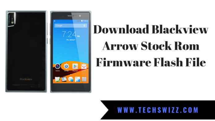 Download Blackview Arrow Stock Rom Firmware Flash File