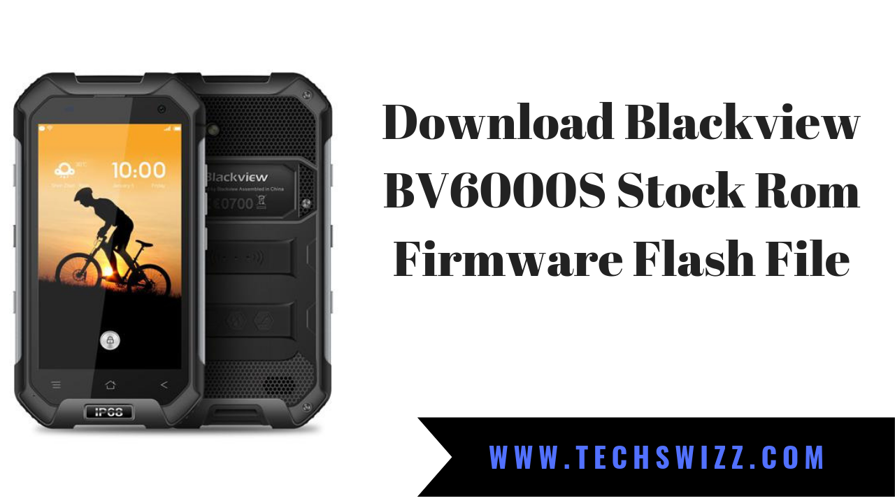 Download Blackview BV6000S Stock Rom Firmware Flash File