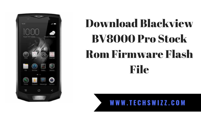 Download Blackview BV8000 Pro Stock Rom Firmware Flash File