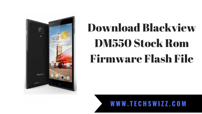 Download Blackview DM550 Stock Rom Firmware Flash File