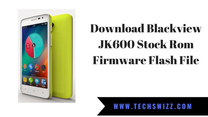 Download Blackview JK600 Stock Rom Firmware Flash File