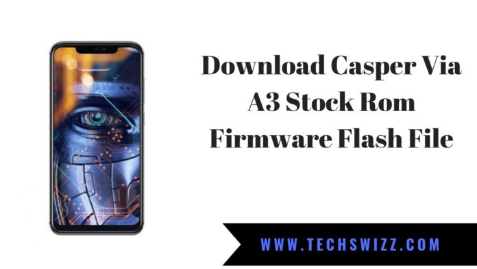 Download Casper Via A3 Stock Rom Firmware Flash File