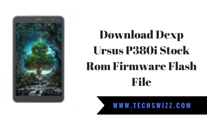Download Dexp Ursus P380i Stock Rom Firmware Flash File