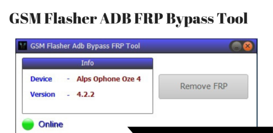 Download GSM Flasher ADB FRP Bypass Tool