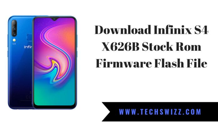 Download Infinix S4 X626B Stock Rom Firmware Flash File