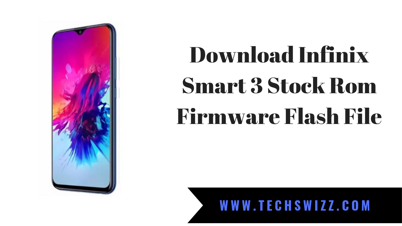 Download Infinix Smart 3 X5516 Stock Rom Firmware Flash File
