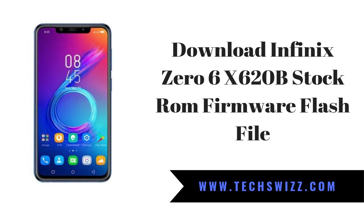 Download Infinix Zero 6 X620B Stock Rom Firmware Flash File