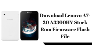 Download Lenovo A7-30 A3300HV Stock Rom Firmware Flash File