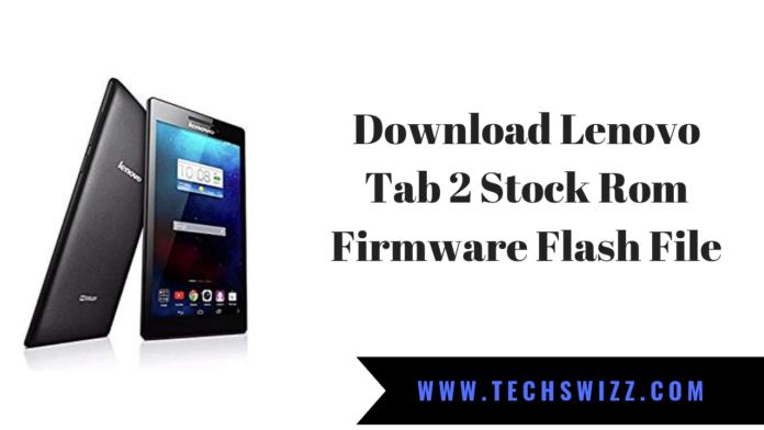 Download Lenovo Tab 2 Stock Rom Firmware Flash File