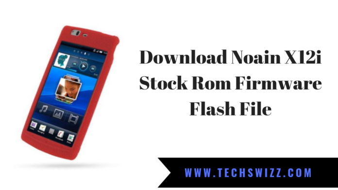 Download Noain X12i Stock Rom Firmware Flash File