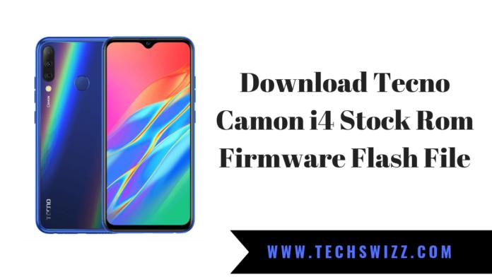 Download Tecno Camon i4 Stock Rom Firmware Flash File