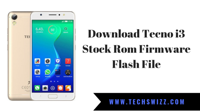 Download Tecno i3 Stock Rom Firmware Flash File