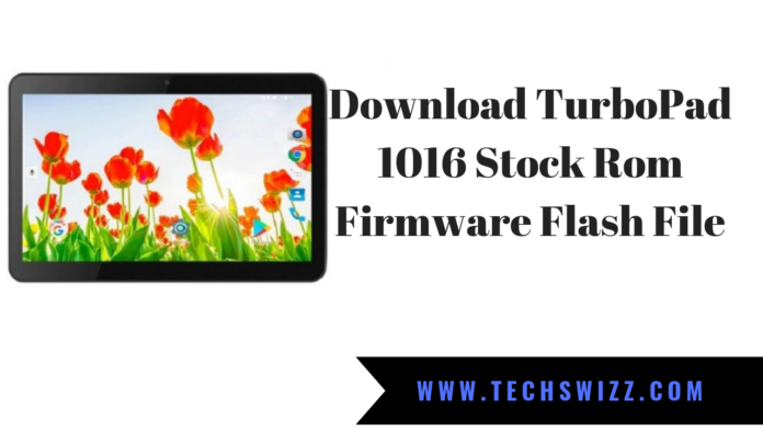Download TurboPad 1016 Stock Rom Firmware Flash File