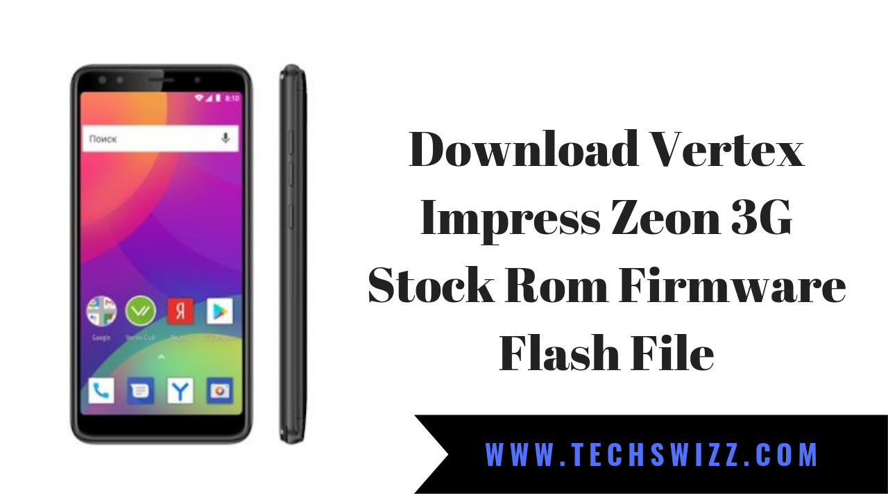 Download Vertex Impress Zeon 3G Stock Rom Firmware