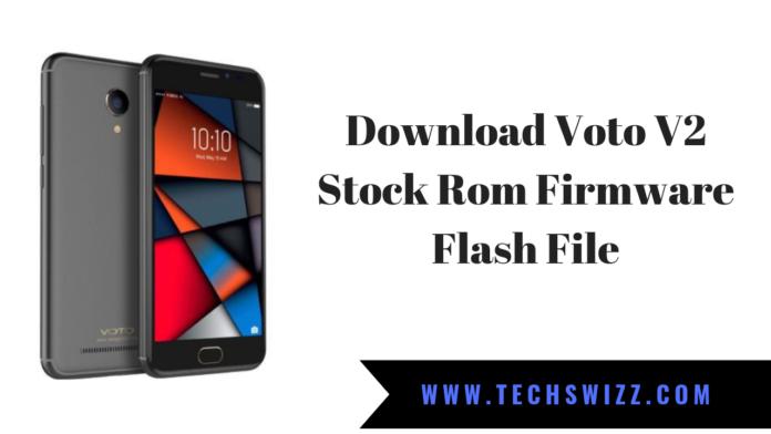 Download Voto V2 Stock Rom Firmware Flash File