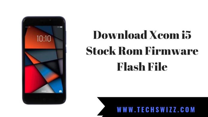 Download Xcom i5 Stock Rom Firmware Flash File