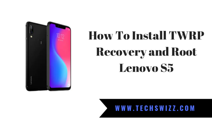 How To Install TWRP Recovery and Root Lenovo S5