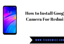 How to Install Google Camera For Redmi 7