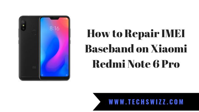 How to Repair IMEI Baseband on Xiaomi Redmi Note 6 Pro