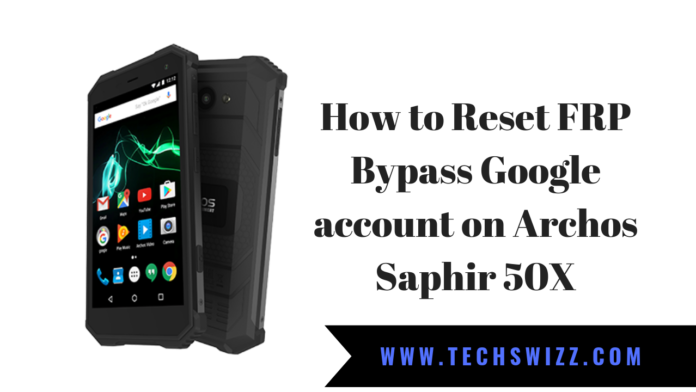 How to Reset FRP Bypass Google account on Archos Saphir 50X