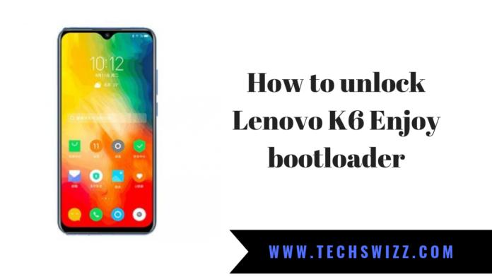 How to unlock Lenovo K6 Enjoy bootloader