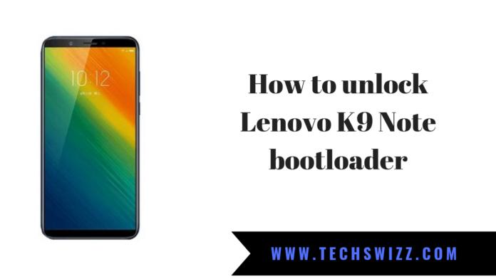 How to unlock Lenovo K9 Note bootloader