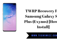 TWRP 3.3 Recovery For Samsung Galaxy S10 Plus (Exynos) [How to Install]