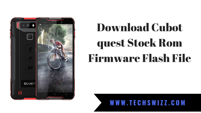 Download Cubot quest Stock Rom Firmware Flash File