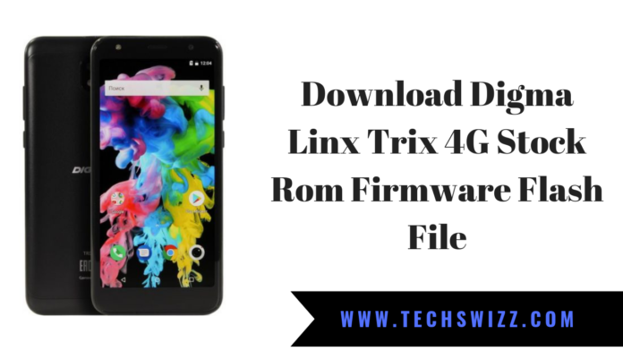 Digma Linx Trix 4G Stock Rom Firmware Flash File