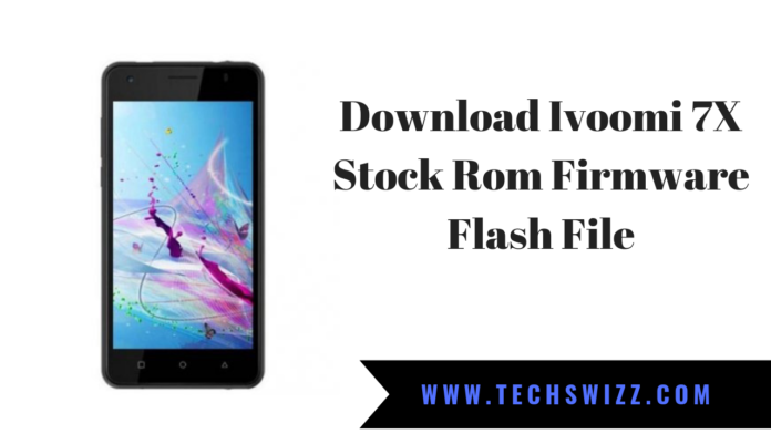 Download Ivoomi 7X Stock Rom Firmware Flash File