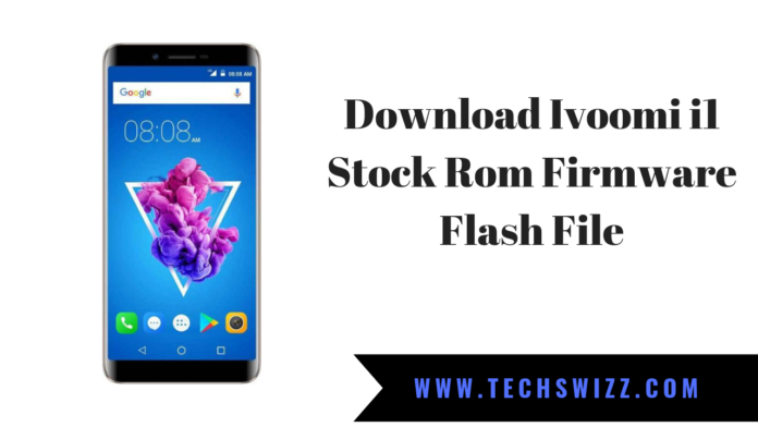Download Ivoomi i1 Stock Rom Firmware Flash File
