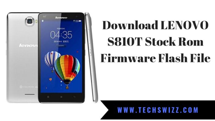 Download LENOVO S810T Stock Rom Firmware Flash File