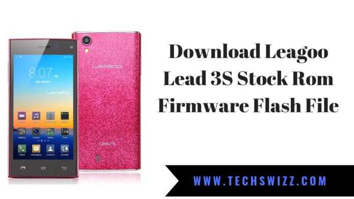 Download Leagoo Lead 3S Stock Rom Firmware Flash File