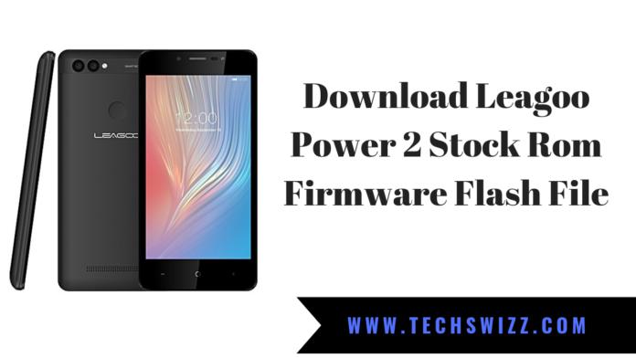 Download Leagoo Power 2 Stock Rom Firmware Flash File