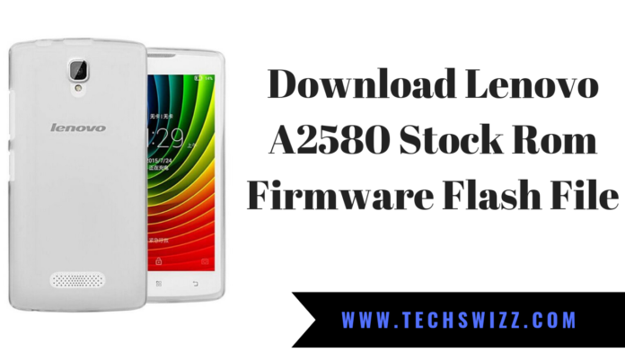 Download Lenovo A2580 Stock Rom Firmware Flash File