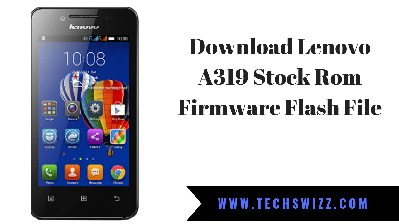 FLASH A319 TÉLÉCHARGER FIRMWARE LENOVO