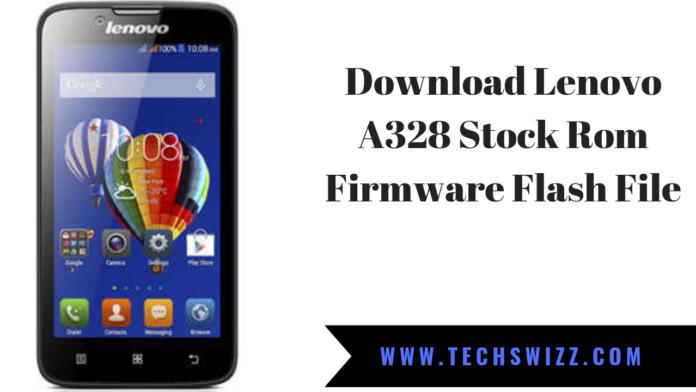 Download Lenovo A328 Stock Rom Firmware Flash File