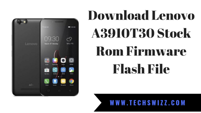 Download Lenovo A3910T30 Stock Rom Firmware Flash File