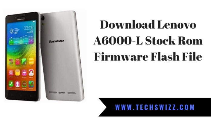 Download Lenovo A6000-LStock Rom Firmware Flash File