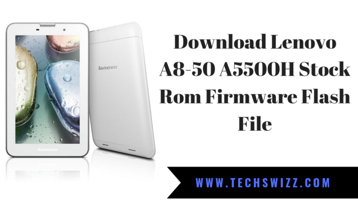 Download Lenovo A8-50 A5500H Stock Rom Firmware Flash File