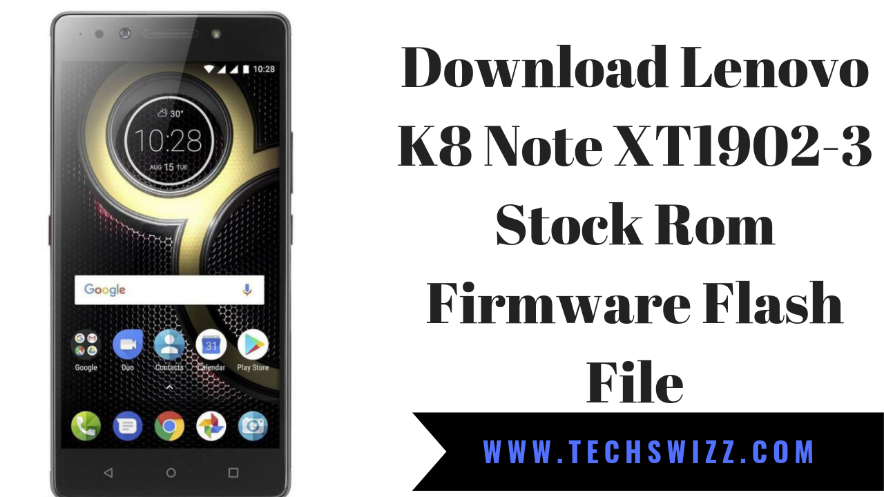 Download Lenovo K8 Note XT1902-3 Stock Rom Firmware Flash File