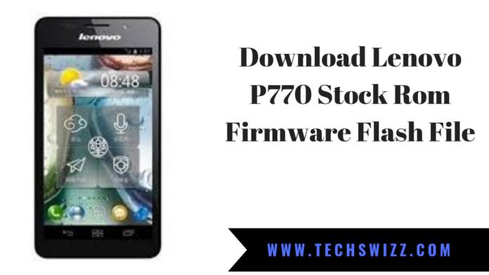 Download Lenovo P770 Stock Rom Firmware Flash File