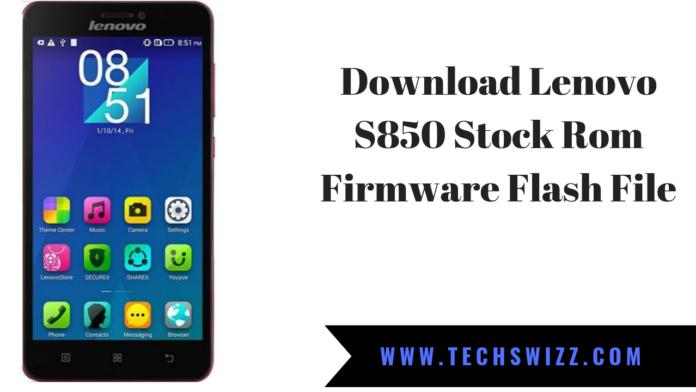 Download Lenovo S850 Stock Rom Firmware Flash File