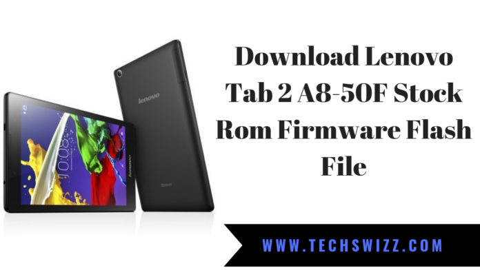 Download Lenovo Tab 2 A8-50F Stock Rom Firmware Flash File