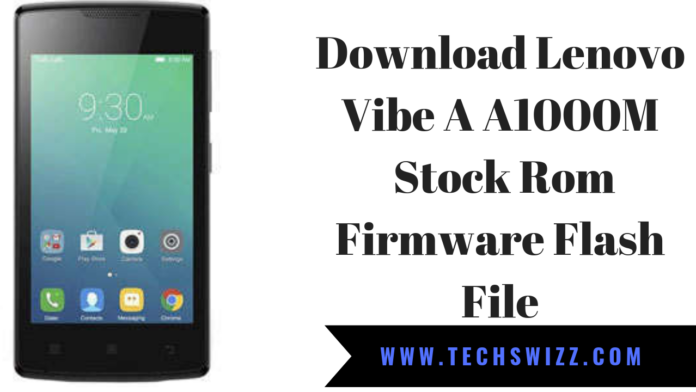 Download Lenovo Vibe A A1000M Stock Rom Firmware Flash File