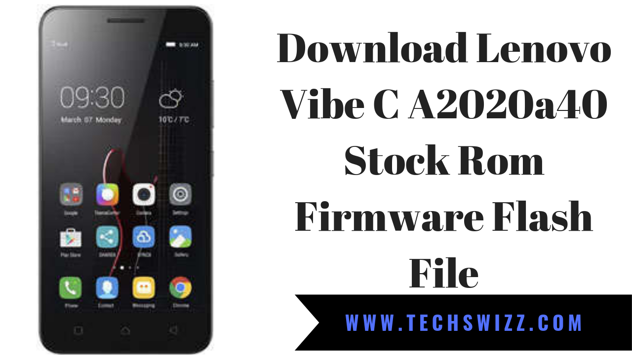 Download Lenovo Vibe C A2020a40 Stock Rom Firmware Flash