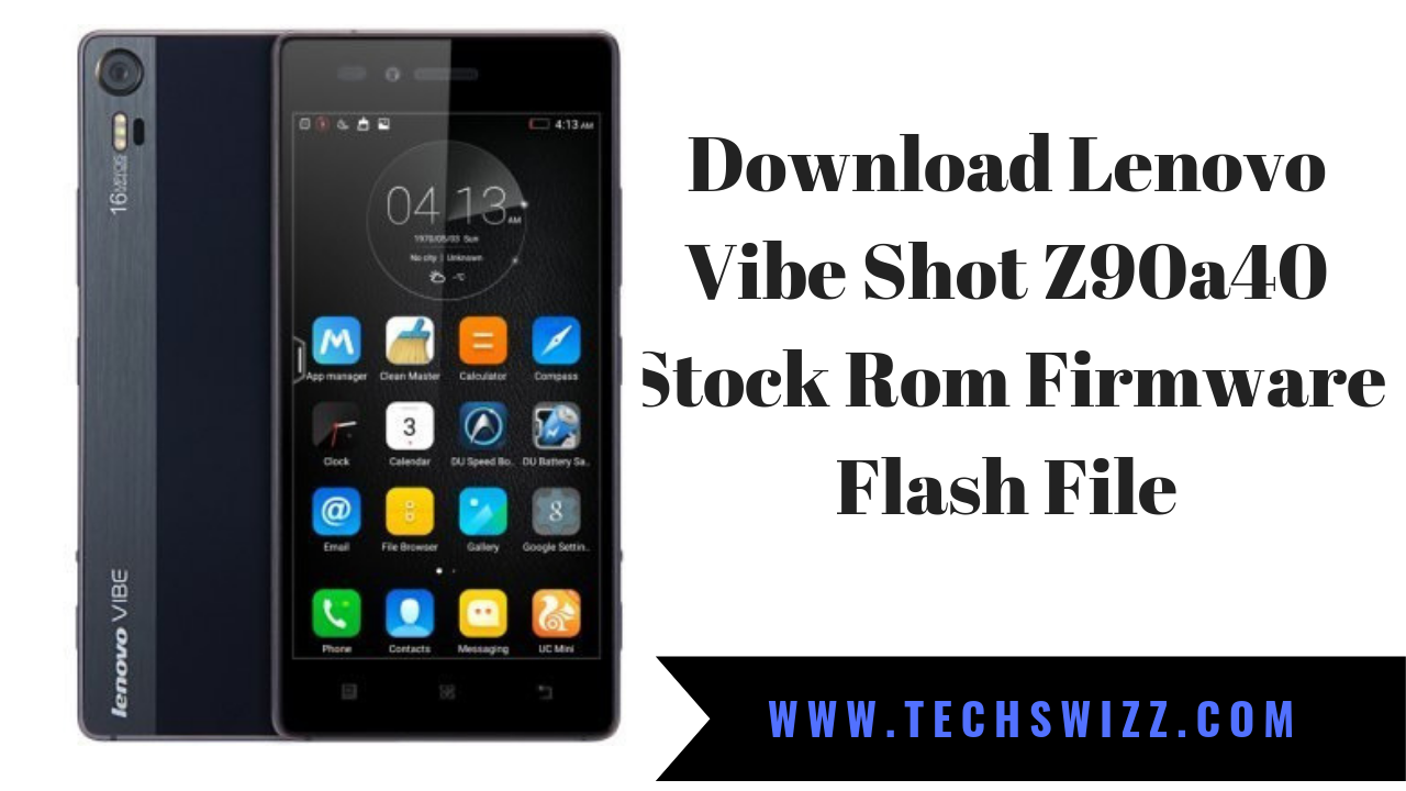 Download Lenovo Vibe Shot Z90a40 Stock Rom Firmware Flash File