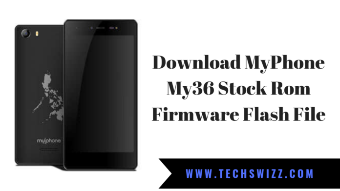 Download MyPhone My36 Stock Rom Firmware Flash File